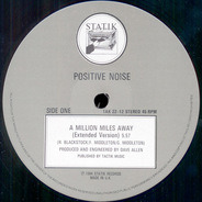 Positive Noise - A Million Miles Away (Long Distance Version)
