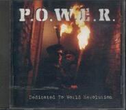 P.o.w.e.R. - Dedicated to World Revolution