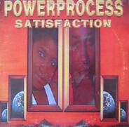 Power Process - Satisfaction
