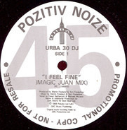 Pozitiv Noize - I Feel Fine