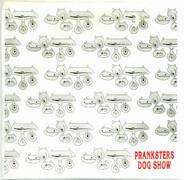 Pranksters - Dog Show