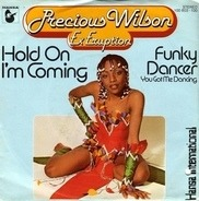 Precious Wilson - Hold On I'm Coming / Funky Dancer (You Got Me Dancing)