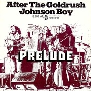 Prelude - After The Goldrush / Johnson Boy