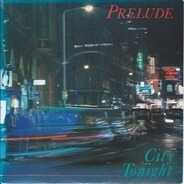 Prelude - City To Night
