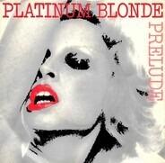 Prelude - Platinum Blonde