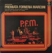 Premiata Forneria Marconi - Antologia