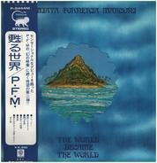 Premiata Forneria Marconi - The World Became The World