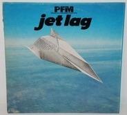 Premiata Forneria Marconi - Jet Lag