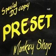 Preset - Monkey Shop