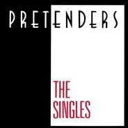The Pretenders - The Singles