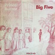 Prince Buster / Folkes Brothers - Big Five / Shaking Up Orange Street / Carolina