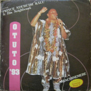 Prince Ndubuisi Kalu & His Neighbours - Otuto 93
