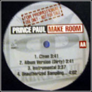 Prince Paul - What I Need / Make Room