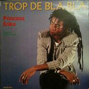 Princess Erika - Trop De Bla Bla