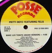 Pritti Boyz Featuring Felix - Make Luv Tonite