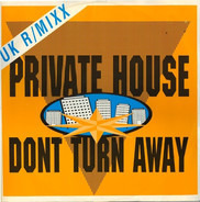 Private House - Don't  Turn Away UK R/Mixx