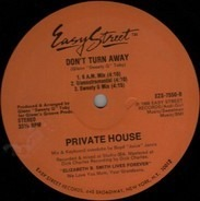 Private House - Don't Turn Away