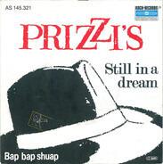 Prizzi's - Still In A Dream