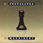 Propaganda - p: Machinery