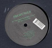 Prosumer - The Craze