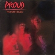 Proud - Fire Breaks the Dawn