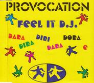 Provocation - Feel It D.J.