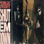Public Enemy - Shut em Down