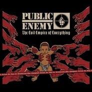 Public Enemy - EVIL EMPIRE OF..