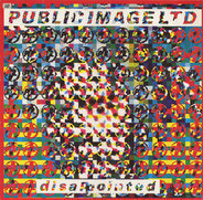 Public Image Limited - Disappointed