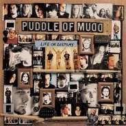 Puddle Of Mudd - Life on Display