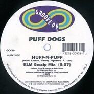 Puff Dogs - Huff-n-Puff
