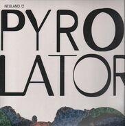 Pyrolator - Neuland/2