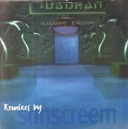 Quadran - Illusive Dream (Remixes By Sunscreem)