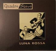 Quadro Nuevo - Luna Rossa