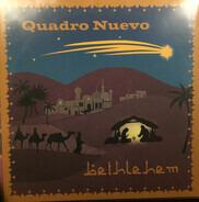 Quadro Nuevo - Bethlehem