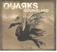 Quarks - Quarksland