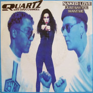 Quartz - Naked Love (Just Say You Want Me)