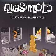 Quasimoto - Further Instrumentals