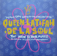 Queen Latifah & De La Soul - Mamma Gave Birth To The Soul Children (The New School Mixes)