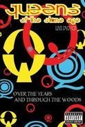 Queens of the Stone Age - Over the Years and Through the Woods