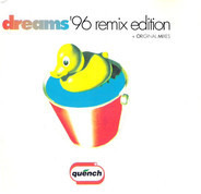 Quench - Dreams ('96 Remix Edition)