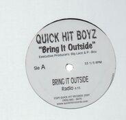 Quick Hit Boyz - Bring It Outside