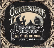 Quicksilver Messenger Service - Live At The Fillmore June 7,1968
