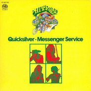 Quicksilver Messenger Service - Quicksilver - Messenger Service
