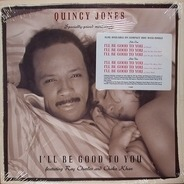 Quincy Jones - I'll Be Good To You
