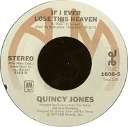Quincy Jones - If I Ever Lose This Heaven / Along Came Betty