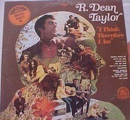 R. Dean Taylor - I Think, Therefore I Am