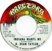 R. Dean Taylor - Indiana Wants Me / Indiana Wants Me