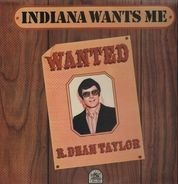 R. Dean Taylor - Indiana Wants Me