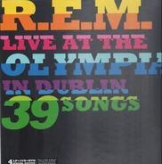 R.E.M. - Live At The Olympia In Dublin 39 Songs